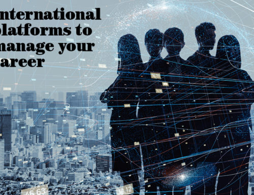 International platforms to manage your career